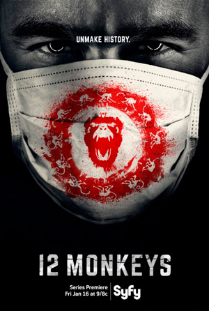 12 Monkeys season 1 poster SyFy channel