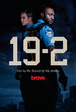 19-2 season 1 poster Bravo channel