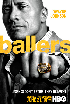 Ballers season 1 poster HBO channel