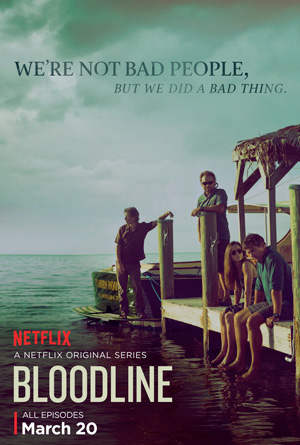 Bloodline season 1 poster Netflix channel