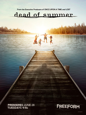 Dead of Summer season 1 poster Freeform channel