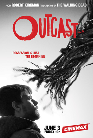 Outcast season 1 poster Cinemax channel
