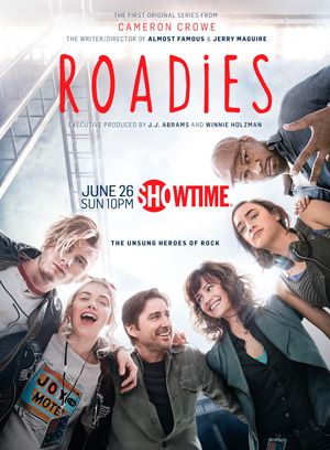 Roadies season 1 poster Showtime channel