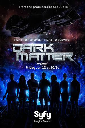 Dark Matter season 1 poster Space channel