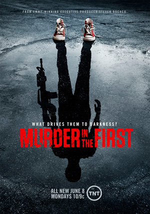 Murder in the First season 2 poster TNT channel