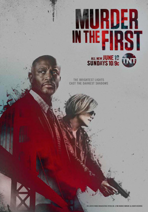 Murder in the First season 3 poster TNT channel
