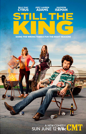 Still the King season 1 poster CMT channel