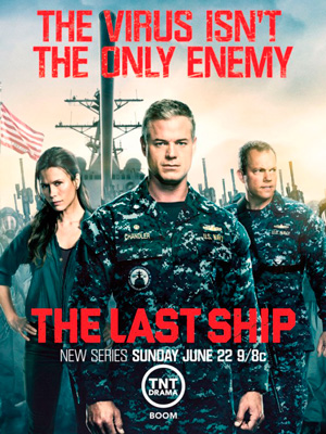 The Last Ship season 1 poster TNT channel