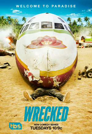 Wrecked season 1 poster TBS channel