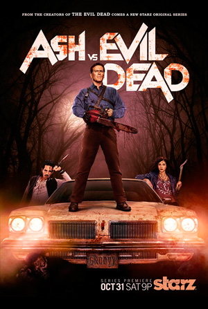 Ash vs Evil Dead season 1 poster Starz channel
