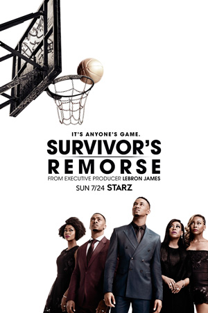 Survivors Remorse season 3 poster STARZ channel