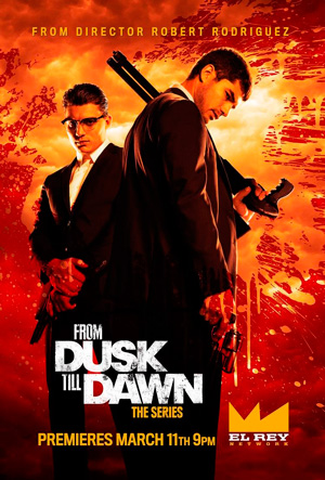 From Dusk Till Dawn The Series season 1 poster El Rey Network channel