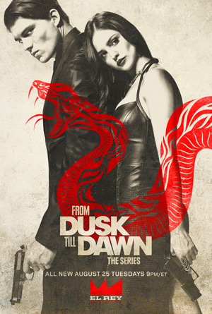From Dusk Till Dawn The Series season 2 poster El Rey Network channel