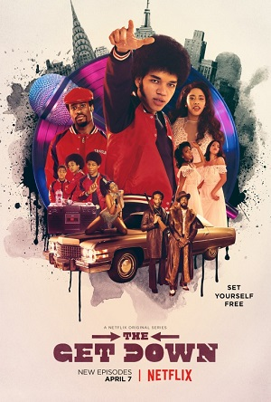The Get Down season 1 poster Netflix channel