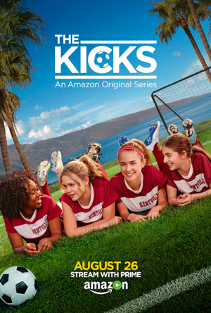 The Kicks season 1 poster Amazon channel