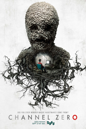 Channel Zero season 1 poster SyFy channel