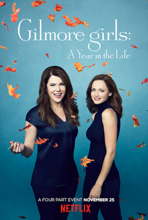 Gilmore Girls a Year in the Life poster Netflix channel