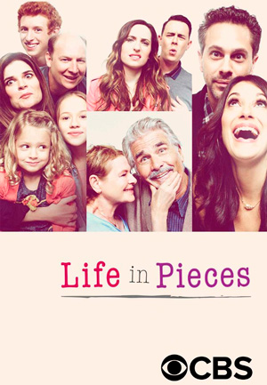 Life in Pieces season 2 poster CBS channel
