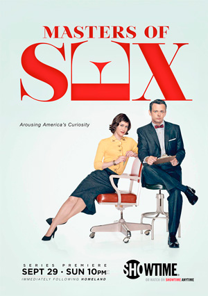 Masters of Sex season 1 poster Showtime channel