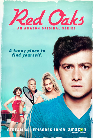 Red Oaks season 1 poster Amazon channel