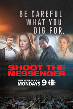 Shoot the Messenger season 1 poster CBC channel