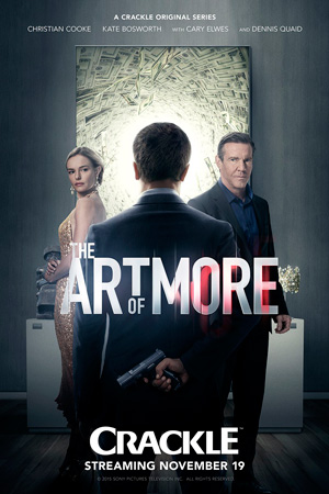 The Art of More season 1 poster Crackle channel