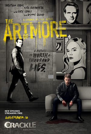The Art of More season 2 poster Crackle channel