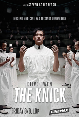 The Knick season 1 poster Cinemax channel