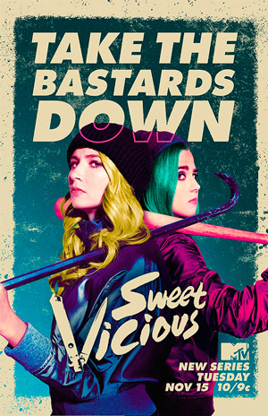 SweetVicious poster season 1 MTV channel