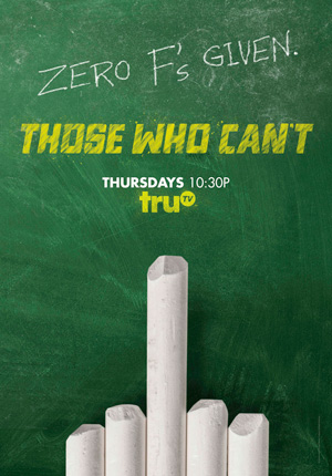 Those Who Can't season 2 poster truTV channel
