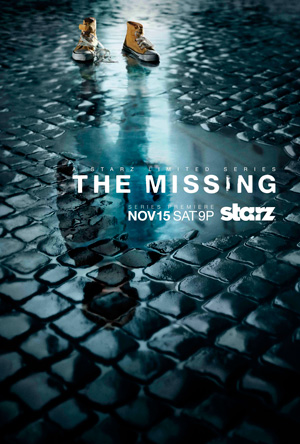 The Missing season 1 poster Starz channel