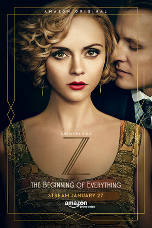Z The Beginning of Everything season 1 poster Amazon channel