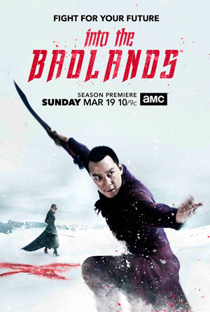 Into the Badlands season 2 poster AMC channel