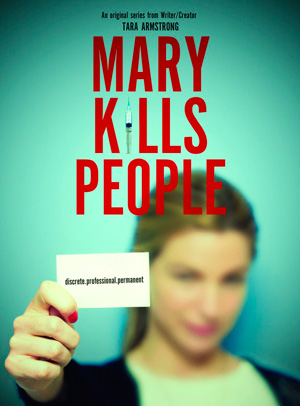 Mary Kills People season 1 poster Global channel