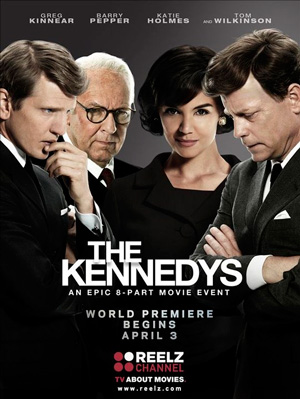 The Kennedys poster Reelz channel