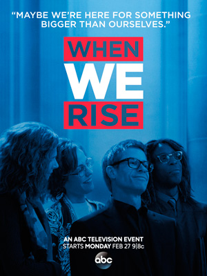 When We Rise season 1 poster ABC channel