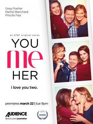 You Me Her season 1 poster DirecTV channel