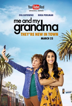Me and My Grandma season 1 poster Youtube Red Originals channel