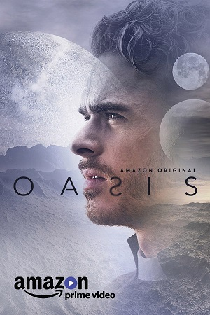 Oasis season 1 poster Amazon Video