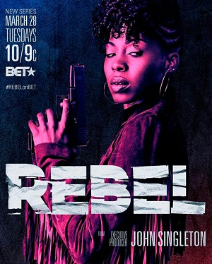 Rebel season 1 poster BET