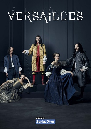 Versailles season 1 poster Canal+ channel