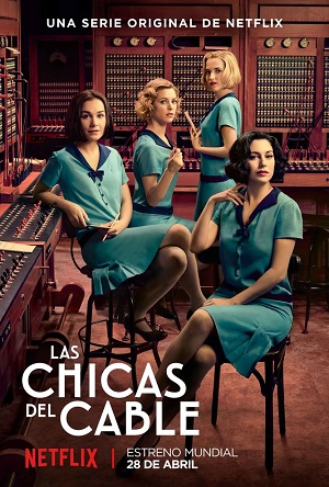 Cable Girls season 1 poster Netflix channel