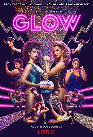 GLOW season 1 poster Netflix channel