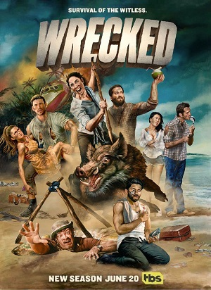 Wrecked season 2 poster TBS channel
