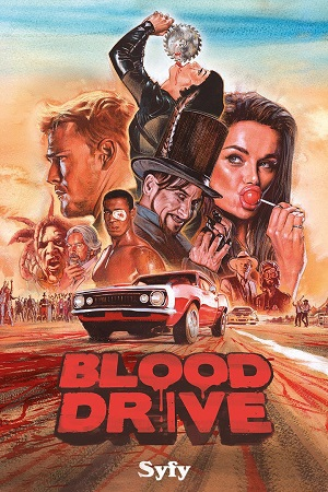 Blood Drive season 1 poster SyFy channel
