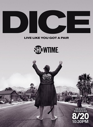 Dice season 2 poster Showtime channel