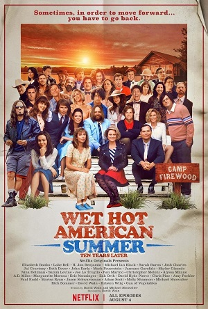 Wet Hot American Summer 10 Years Later season 2 poster Netflix channel
