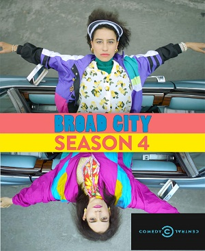 Broad City season 4 poster Comedy Central channel