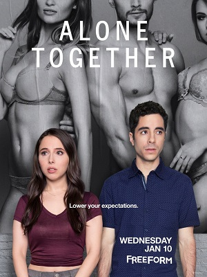 Alone Together season 1 poster Freeform channel
