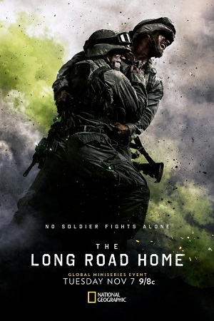 The Long Road Home poster season 1 National Geographic channel